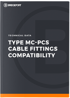 Type MC-PCS Cable Fittings Compatibility